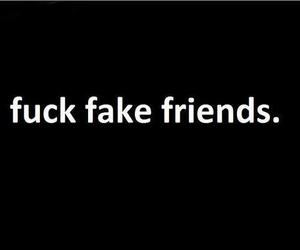 black, fuck, and fake friends image