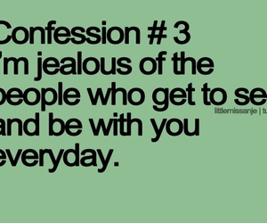 jealous, confession, and quote image
