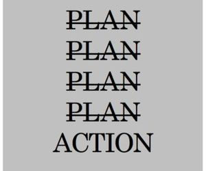 Action, plan, and quote image