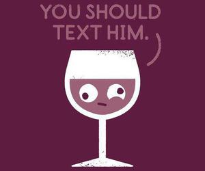 text, wine, and drunk image