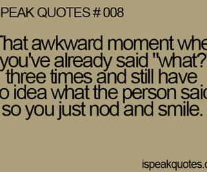 quote, text, and awkward moment image