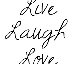 laugh, live, and typography image