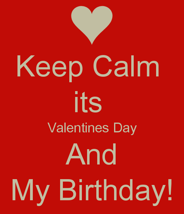 that´s real, i have birthday on valentine´s day :), Ideas