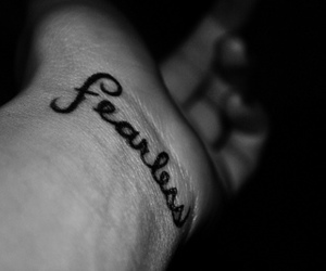 fearless, tattoo, and black and white image