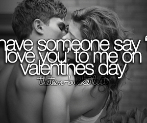 love, before i die, and valentines day image