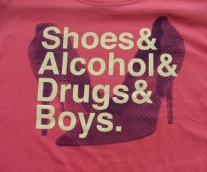 drugs, shoes, and alcohol image