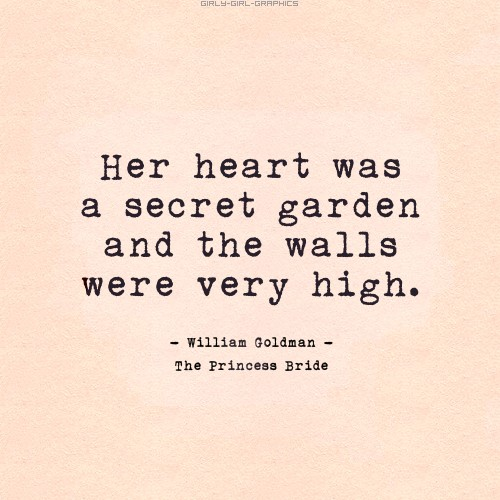 Quotes Her Heart Was A Secret Garden And The Walls Were Very