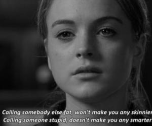 mean girls, quote, and lindsay lohan image