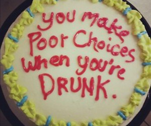 cake, drunk, and quotes image