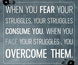 quote, struggle, and fear image