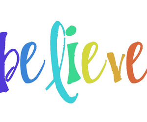 believe, colorful, and words image