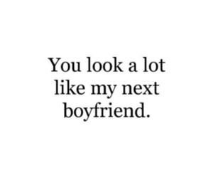 boyfriend, love, and quotes image