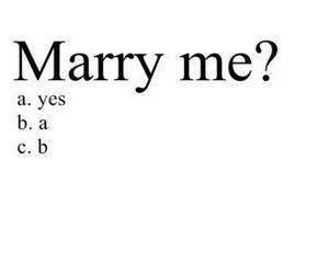 marry, yes, and love image