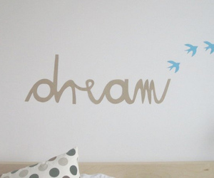 Dream, text, and birds image