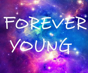 Forever Young, galaxy, and young image
