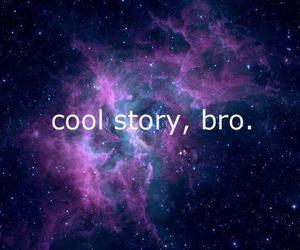 bro, galaxy, and cool image