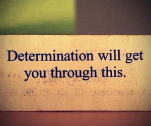 determination, quote, and text image