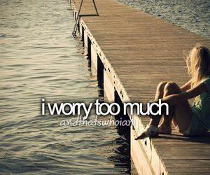 worry, quote, and much image