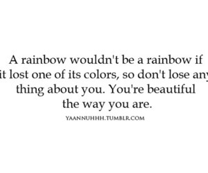 Youre Beautiful Just The Way You Are On We Heart It