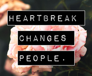 changes, heartbreak, and people image