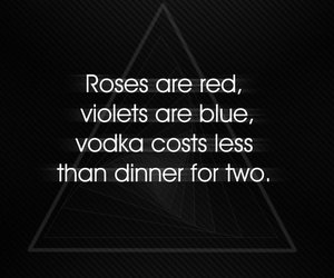 vodka, roses, and text image