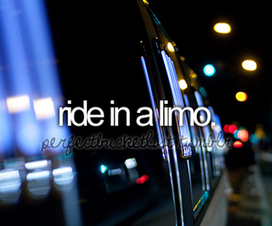 limo, before i die, and bucket list image