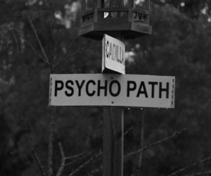 Psycho, sign, and psycho path image