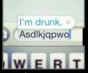 drunk, autocorrect, and funny image