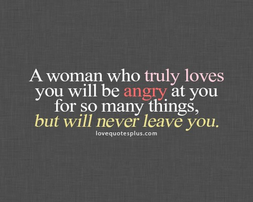 A woman who truly loves you will be angry at you - Love ...
