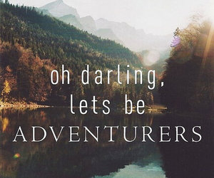 adventure, darling, and quote image