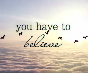 believe, quotes, and bird image
