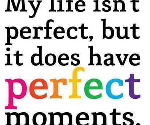 life, perfect, and moment image