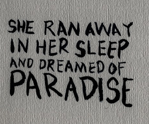 paradise, coldplay, and quotes image