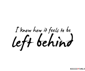 behind, feelings, and left image