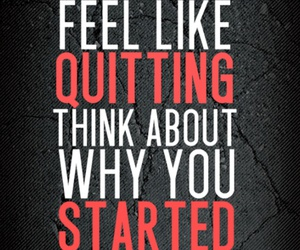 quotes, motivation, and quit image