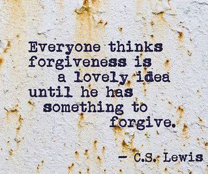 quote, forgiveness, and forgive image