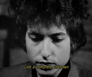 bob dylan, quote, and black and white image