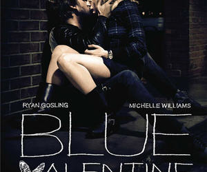 film poster, blue valentine, and michelle williams image
