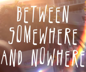 quote, somewhere, and nowhere image