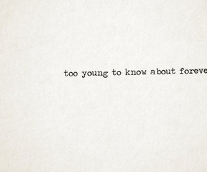 forever, young, and quotes image