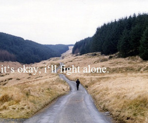alone, fight, and okay image