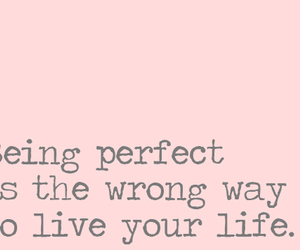 life, perfect, and live image
