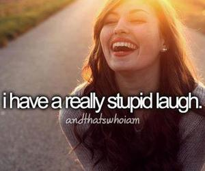 laugh, stupid, and quote image