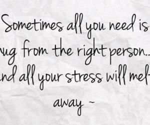 hug, quotes, and stress image