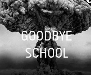school, goodbye, and text image