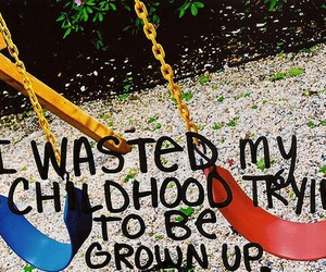 childhood, quote, and child image