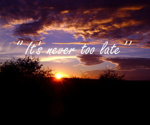 Late, never, and quote image