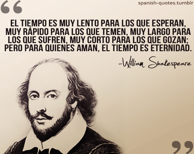 Spanish Quotes William Shakespeare On We Heart It