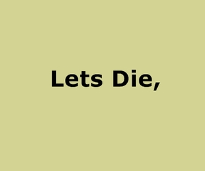 cool, die, and lets image
