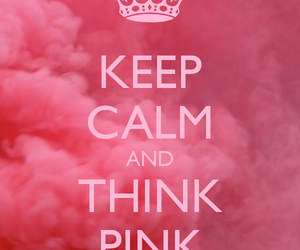 pink, keep calm, and think image